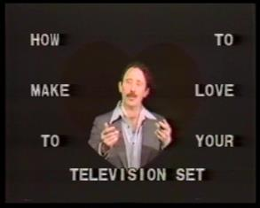 How to Make Love to Your Television Set / Jak się kochać z telewizorem