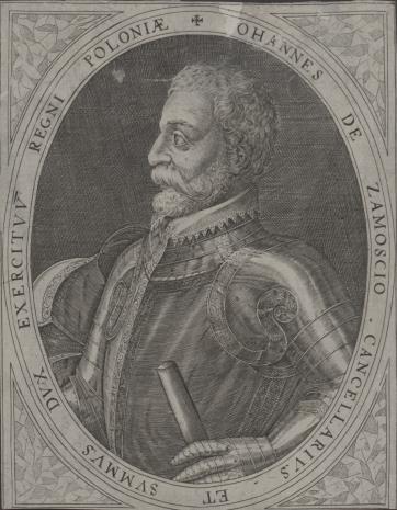 Dominicus Custos, Jan Zamojski, kanclerz i hetman wielki koronny (1541-1606)