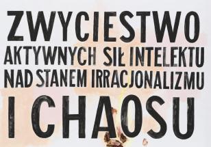 Zwycięstwo aktywnych sił intelektu nad stanem irracjonalizmu i chaosu