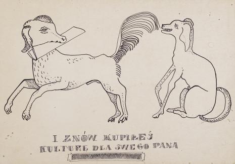 Leopold Buczkowski, Bez tytułu (I znów kupiłeś kulturę dla swego pana), z cyklu: Prace z motywami groteskowymi