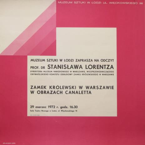 [Plakat] Odczyt prof. dr Stanisława Lorentza. Zamek Królewski w Warszawie w obrazach Canaletta