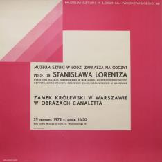 [Plakat] Odczyt prof. dr Stanisława Lorentza. Zamek Królewski w Warszawie […] w obrazach Canaletta