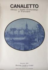 [Plakat] Canaletto. Obrazy Zamku Królewskiego w Warszawie […]