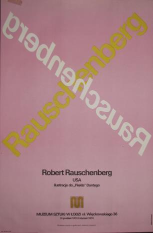 "[Plakat] Robert Rauschenberg USA. Ilustracje do ""Piekła"" Dantego […]"
