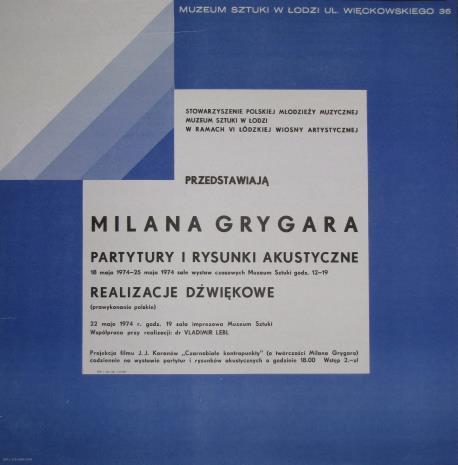 [Plakat] Milana Grygara. Partytury i rysunki akustyczne[...]. Realizacje dźwiękowe […]