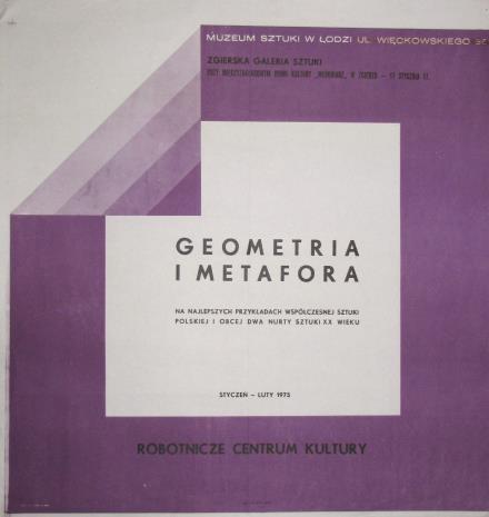 [Plakat] Geometria i metafora. [...] dwa nurty sztuki XX wieku […]