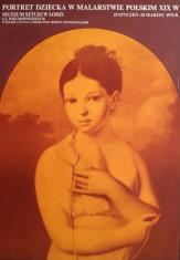 [Plakat]  Portret dziecka w malarstwie polskim XIX w. […]