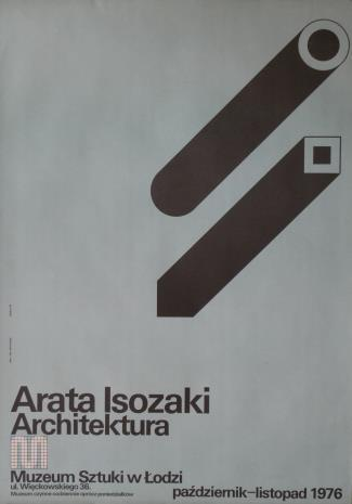 [Plakat] Arata Isozaki. Architektura […]