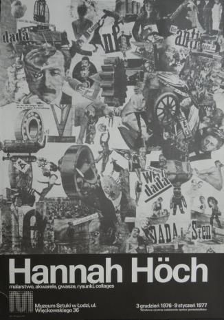 [Plakat] Hannah Höch. Malarstwo, akwarele, gwasze, rysunki, collages […]