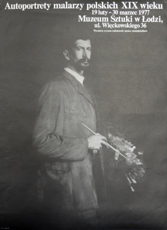 [Plakat] Autoportrety malarzy polskich XIX w. […]
