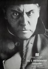 [Plakat] Stanisław Ignacy Witkiewicz. Fotografie […]