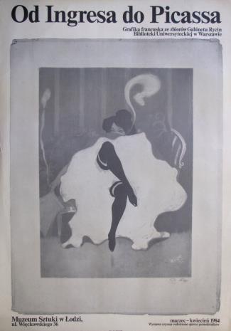 [Plakat] Od Ingresa do Picassa. Grafika francuska XIX i początku XX wieku […]