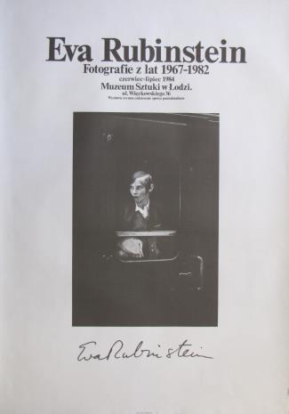 [Plakat]  Eva Rubinstein. Fotografie z lat 1967 – 1982 […]