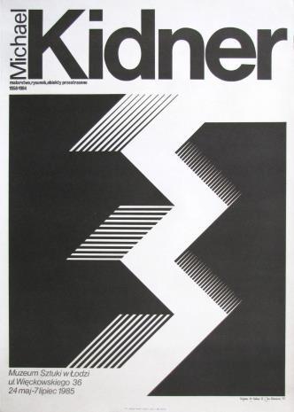 [Plakat]  Michael Kidner. malarstwo, rysunek, obiekty przestrzenne 1958 – 1984 [...]