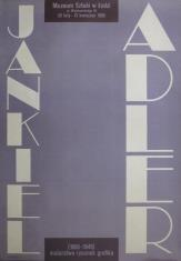 [Plakat] Jankiel Adler 1895 - 1949. Malarstwo, rysunek, grafika […]