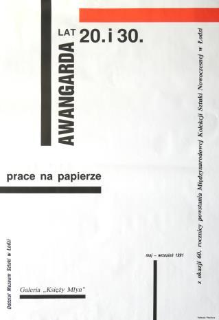 [Plakat] Awangarda lat 20. i 30. prace na papierze […]