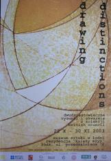 [Plakat]  Drawing Distinctions. Dwudziestowieczne rysunki i akwarele z kolekcji The British Council […]