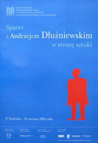 [Plakat] Spacer z Andrzejem Dłużniewskim w stronę sztuki […]