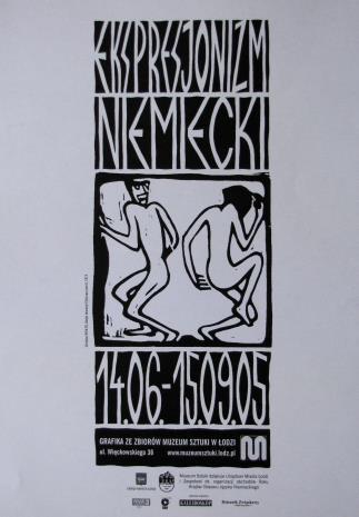 [Plakat] Ekspresjonizm niemiecki. Grafika ze zbiorów Muzeum Sztuki w Łodzi […]