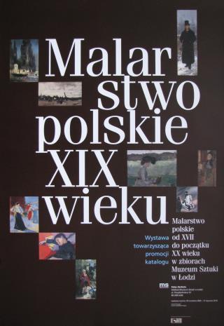 [Plakat] Malarstwo polskie 19 wieku […]