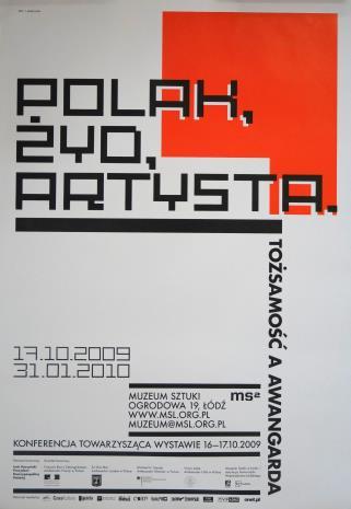 [Plakat] Polak, Żyd, artysta. Tożsamość i awangarda […]