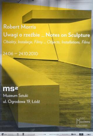 [Plakat] Robert Morris. Uwagi o rzeźbie. Obiekty, instalacje, filmy […]