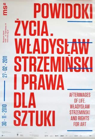 [Plakat] Powidoki życia. Władysław Strzemiński i prawa dla sztuki […]