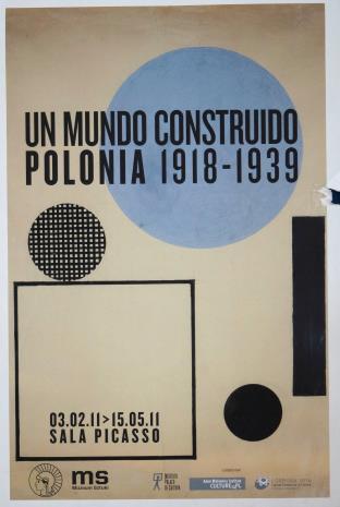 [Plakat] Un mundo construido Polonia 1918-1939 […]