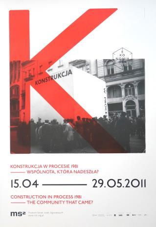 [Plakat] Konstrukcja w Procesie – 1981 wspólnota, która nadeszła? […]