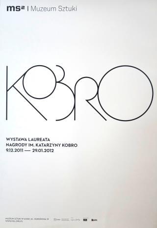 [Plakat] Kobro. Wystawa laureata Nagrody im. Katarzyny Kobro […]