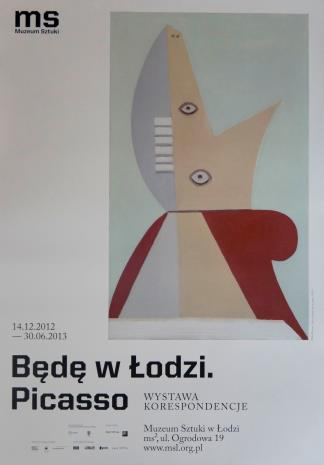 [Plakat] Będę w Łodzi. Picasso. Wystawa Korespondencje […]