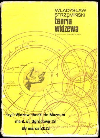 [Plakat] Władysław Strzemiński Teoria Widzewa, czyli Widzew chodzi do muzeum […]