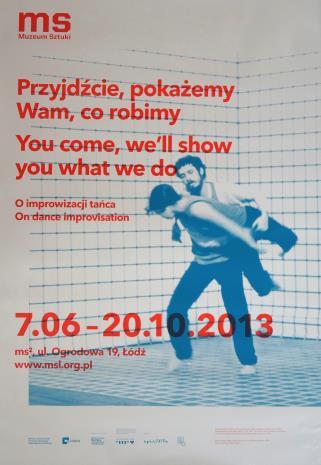 [Plakat] Przyjdźcie, pokażemy wam co robimy. O improwizacji tańca […]