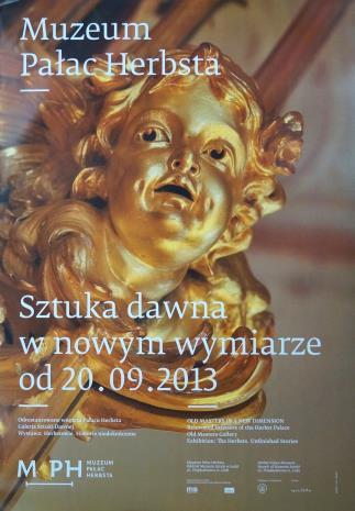 [Plakat] Muzeum Pałac Herbsta. Sztuka dawna w nowym wymiarze […]