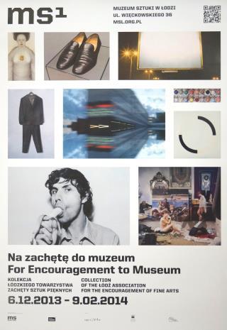 [Plakat] Na Zachętę do Muzeum. Kolekcja Łódzkiego Towarzystwa Zachęty Sztuk Pięknych