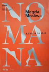[Plakat] Magda Moskwa. Nomana […]