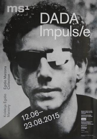 [Plakat] Dada Impuls. Kolekcja Egidio Marzony […]