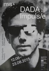[Plakat] Dada Impuls. Kolekcja Edigio Marzony […]
