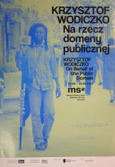 [Plakat]  Krzysztof Wodiczko. Na rzecz domeny publicznej […]