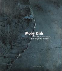 Moby Dick Krzysztofa M. Bednarskiego