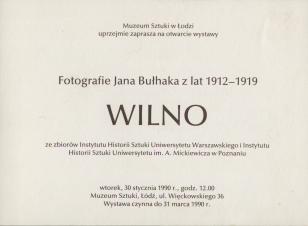 [Zaproszenie] Fotografie Jana Bułhaka z lat 1912-1919. Wilno