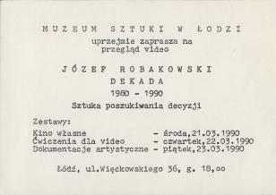 [Zaproszenie] Józef Robakowski. Dekada 1980-1990. Sztuka poszukiwania decyzji.