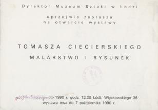 [Zaproszenie] Dyrektor Muzeum Sztuki w Łodzi uprzejmie zaprasza na otwarcie wystawy Tomasza Ciecierskiego Malarstwo i rysunek