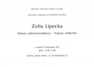 [Zaproszenie] Zofia Lipecka. Natura odzwierciedlona/Nature reflechie [...]