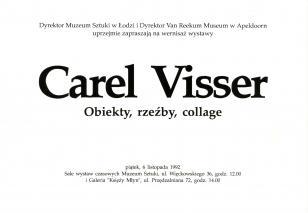 [Zaproszenie] Carel Visser. Obiekty, rzeźby, collage [...]