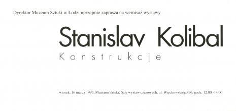 [Zaproszenie] Stanislav Kolibal. Konstrukcje [...]