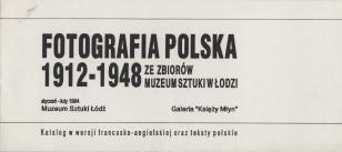 [Zaproszenie] Fotografia polska 1912-1948. ze zbiorów Muzeum Sztuki w Łodzi [...]