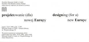 [Zaproszenie] projektowanie (dla) nowej Europy/ designing (for a) new Europe [...]