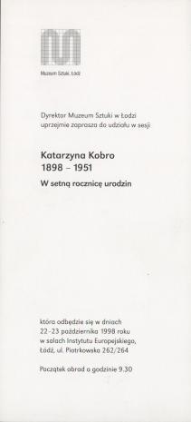 [Zaproszenie] Dyrektor Muzeum Sztuki w Łodzi uprzejmie zaprasza do udziału w sesji: Katarzyna Kobro 1898 - 1951. W setna rocznicę urodzin [...]