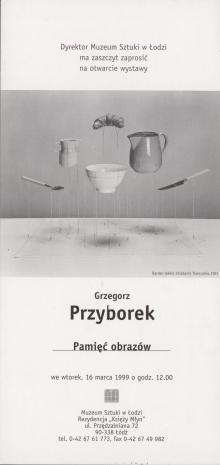 [Zaproszenie] Grzegorz Przyborek. Pamięć obrazów [...]